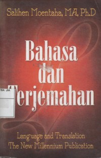 Image of Bahasa Dan Terjemahan : Language and Translation The New Millennium Publication